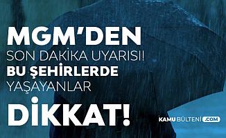 Kuvvetli Yağmur Uyarısı Geldi (İstanbul, Ankara, Denizli, İzmir, Muğla, Antalya, Eskişehir, Samsun Hava Durumu)