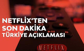 Netflix'ten Türkiye Açıklaması Geldi! Türkiye'deki Yatırımlarla İlgili Yeni Gelişme...