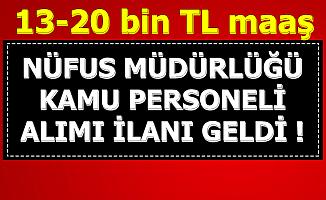 Nüfus Müdürlüğü Kamu Personeli Alımı İlanı Yayınladı-13-20 Bin TL Maaşla