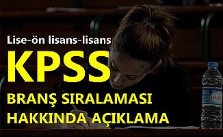 ÖSYM'den Ortaöğretim-Ön Lisans ve Lisans KPSS Branş Sıralaması Duyurusu
