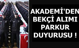 Polis Akademisi'nden Bekçi Alımı FYT Duyurusu
