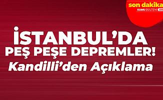 Son Dakika! İstanbul'da Depremler Devam Ediyor! Kandilli Rasathanesi'nden Art Arda Açıklamalar!