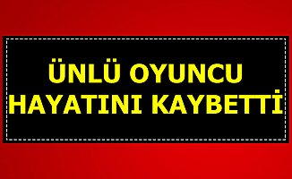 Süleyman Turan Hayatını Kaybetti (Kimdir , Nerelidir-İşte Filmleri)