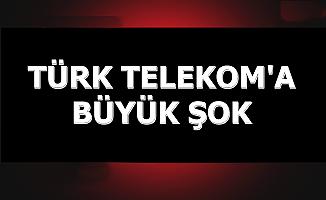 Flaş Haber: Türk Telekom'a Büyük Şok Gelebilir