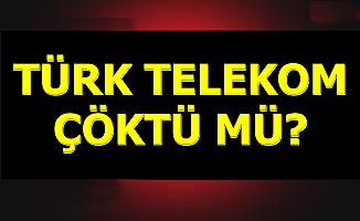Türk Telekom Çöktü mü , Telefon Neden Çekmiyor , Sorun Nasıl Düzelir? Açıklama Geldi