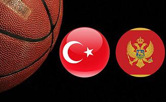 Türkiye: 79 Karadağ: 74 Maç Özeti