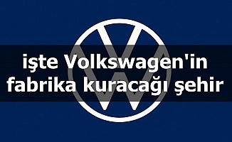 Volkswagen'in Fabrikayı Kuracağı Şehrimiz Açıklandı-Fiyatlar Düşecek mi?