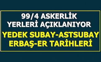 Yedek Subay Astsubay Alımı Açıklaması (99/4 Askerlik Yerleri Açıklanıyor İşte e Devlet Sorgulama Linki)