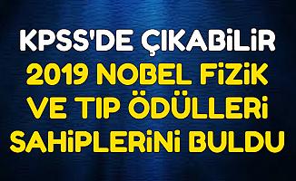 2020 KPSS'de Çıkabilir-Nobel Fizik ve Tıp Ödülleri Sahiplerini Buldu