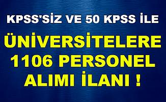 3-5 Bin TL Maaşla Üniversitelere 1106 Kamu Personeli Alımı-KPSS 'siz ve 50 KPSS ile