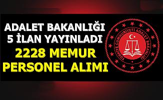 Adalet Bakanlığı 5 İlan Yayınladı: 2228 Kamu Personeli Alımı Yapılacak