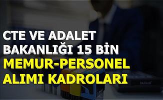 Adalet Bakanlığı ile CTE 15 Bin Kamu Personeli ve Memur Alımı Kadroları Açıklandı
