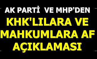 AK Parti-MHP'den KHK'lılara ve Mahkumlara Af Açıklaması