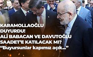 Ali Babacan ve Ahmet Davutoğlu Saadet Partisi'ne Katılacak Mı? Temel Karamollaoğlu'ndan Yanıt