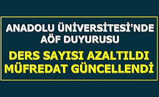 AÖF Öğrencileri Dikkat: Anadolu Üniversitesi Flaş Değişikliği Duyurdu
