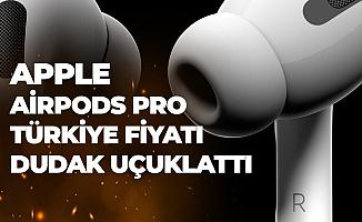Apple Airpods Pro Türkiye Fiyatı Dudak Uçuklattı!