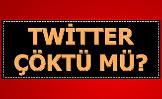 Çöktü mü? Twitter'dan Son Dakika Açıklaması