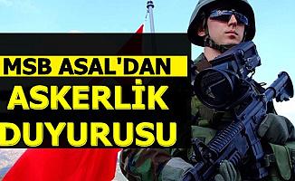 Adaylar Dikkat: MSB ASAL'dan Son Dakika Askerlik Duyurusu