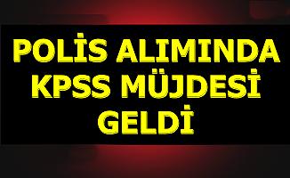 EGM Polis Alımında KPSS Müjdesi Geldi 2019
