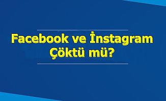 Facebook ve İnstagram Çöktü mü? Mesajlar Neden Gitmiyor?