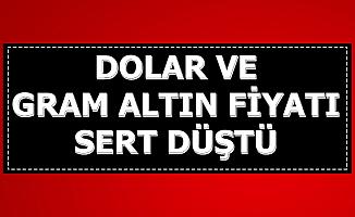 Flaş Haber: Dolar ve Gram Altın Sert Düştü