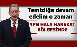 Hulusi Akar: YPG Hala Barış Pınarı Bölgesinde