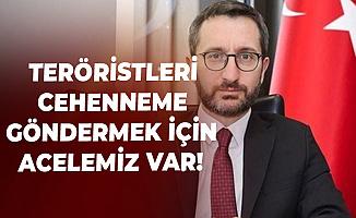 İletişim Başkanı'ndan ABD'li Senatöre Yanıt: PKK ve DEAŞ Teröristlerini Cehenneme Göndermek için Acelemiz Var!