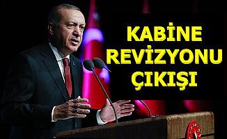 Kabine Değişecek mi? Erdoğan Açıkladı