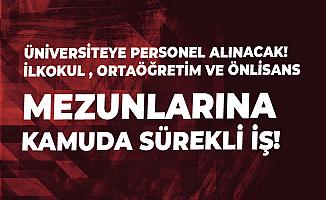 Kilis 7 Aralık Üniversitesi'ne Temizlik Görevlisi ve Güvenlik Görevlisi Alınacak