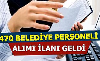 KPSS'siz Mezuniyet Şartsız: 470 Belediye Personeli Alımı 2019