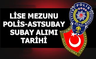 Lise Mezunu Polis-Subay ve Astsubay Alımı Açıklaması (2020 YKS Tarihi)