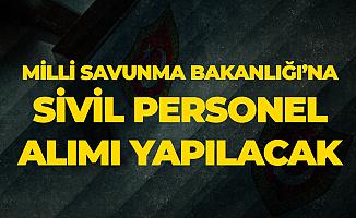 Milli Savunma Bakanlığı'na Sivil Personel Alımı için Başvurular 22 Kasım'a Kadar Devam Edecek