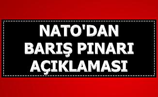 NATO'dan Son Dakika Barış Pınarı Harekatı Açıklaması