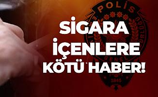 Resmi Yazı Gönderildi! Sigara içen Polislere Kötü Haber