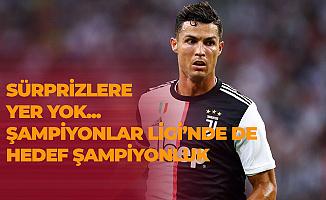 Ronaldo'lu Juventus Dolu Dizgin! Şampiyonlar Ligi'nde Bu Sene Sürprize Yer Yok