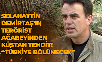 Selahattin Demirtaş'ın Terörist Ağabeyi Nurettin Demirtaş: Türkiye Bölünecek