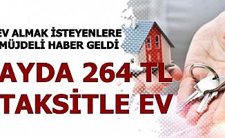 TOKİ'den Müjde Geldi: Ayda 264 TL Taksitle Konut