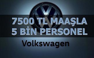 Volkswagen Türkiye'ye 7500 TL Maaşla Personel Alımı Açıklaması