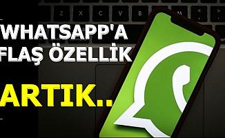 WhatsApp'a Flaş Özellik: Artık..