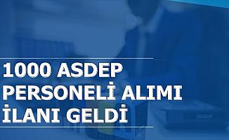 1000 ASDEP Personeli Alımı Başvuru Kılavuzu Yayımlandı