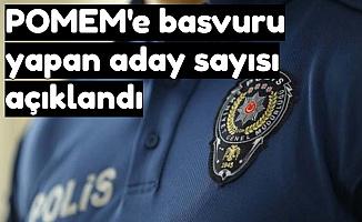 26. Dönem POMEM Polis Alımına Başvuran Aday Sayısı Belli Oldu-Rekor Başvuru