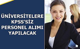 3 Bin TL Maaş: Üniversitelere KPSS'siz Personel Alımı