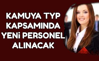 81 Şehirde Kamuya İŞKUR TYP Kapsamında Sınavsız Yeni Personel Alımı Yapılacak