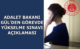 Adalet Bakanı Abdulhamit Gül'den Görevde Yükselme Sınavı Açıklaması