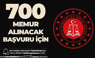 Adalet Bakanlığı 700 Memur Alımı için Başvuru Yapamayanlar için Son Şans