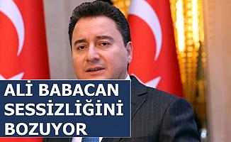 Ali Babacan Sessizliğini Bozuyor