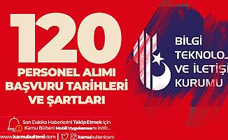 BTK 120 Personel Alımı için Başvurular 20 Kasım'da Başlayacak