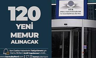 BTK'ya 120 Memur Alımı için Başvurular Sürüyor