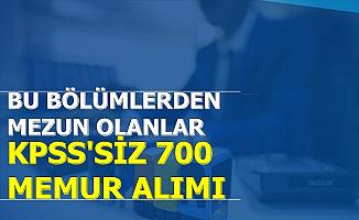 Bu Bölümlerden Mezun Olanlar Dikkat: KPSS Şartsız 700 Memur Alımı