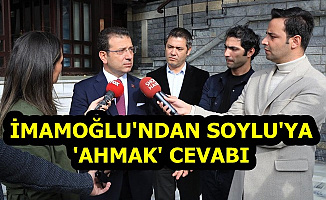 Ekrem İmamoğlu'ndan Süleyman Soylu'ya Çok Sert Cevap